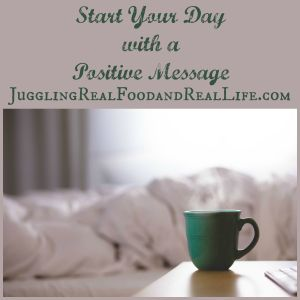 Start Your Day with a Positive Message