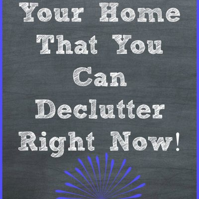 22 Items in Your Home That You Can Declutter Right Now