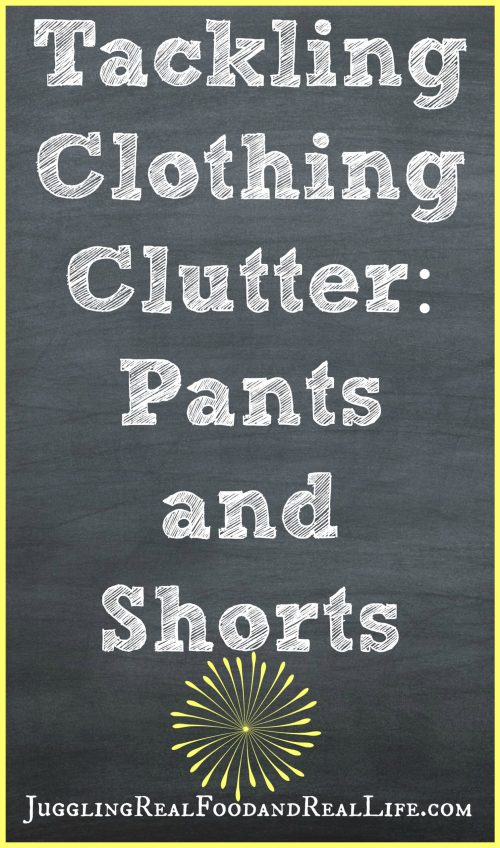 Decluttering-Pants-Shorts