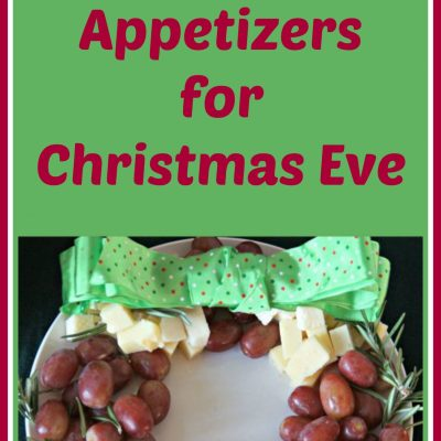 Easy Last Minute Appetizers for Christmas Eve