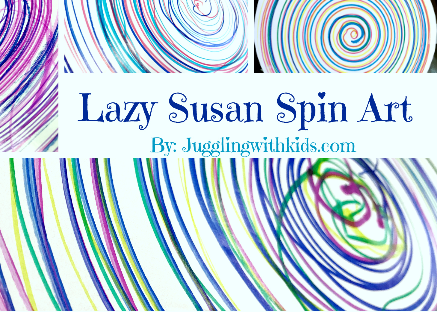 Lazy Susan Spin Art Juggling With Kids