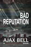Bad Reputation - Ajax Bell