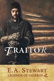 Traitor - E.A. Stewart