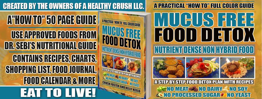 MUCUS FREE FOOD DETOX FACEBOOK GRAPHIC 3.8.16