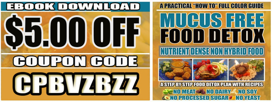 MUCUS FREE FOOD DETOX $5 OFF B