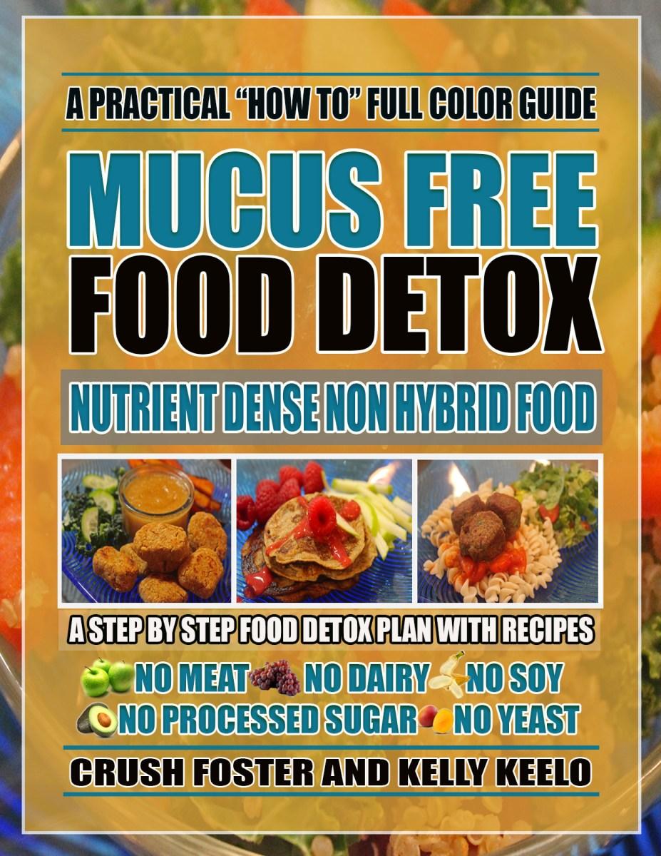 MUCUS FREE FOOD DETOX