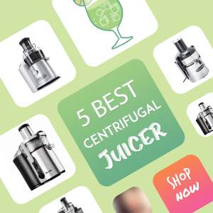 Best Centrifugal Juicer: Top 5 Juicers For Superior Juice Recipe 2