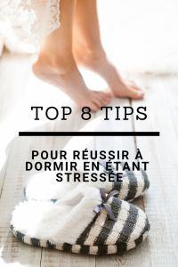 top 8 tips pour réussir à dormir en étant stressée et angoissée. Découvre sur Jujubehappy.ch comment réussir à dormir même la veille d'un examen ou d'une situation stressante. Dors bien, trouve un sommeil réparateur qui va t'empêcher d'être fatigué en libérant ton stress.