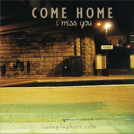 Come Home I Miss You Graphics Quotes Comments Images Amp Greetings For Myspace Facebook