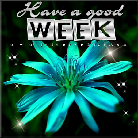 Enjoy Your Week 38 Graphics Quotes Comments Images Amp Greetings For Myspace Facebook