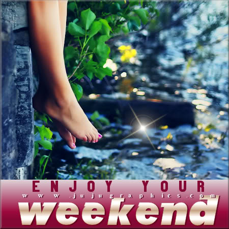 Enjoy Your Weekend 25 Graphics Quotes Comments Images Amp Greetings For Myspace Facebook