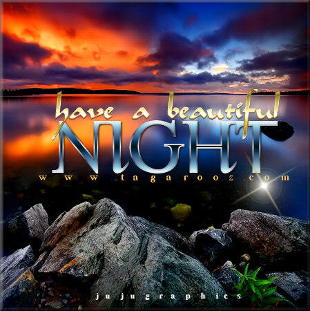 Have A Beautiful Night 20 Graphics Quotes Comments Images Amp Greetings For Myspace Facebook