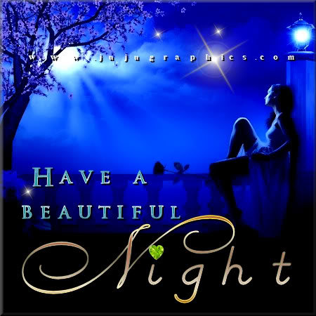 Have A Beautiful Night 5 Graphics Quotes Comments Images Amp Greetings For Myspace Facebook