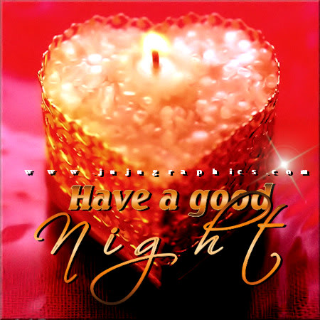 Have A Good Night 4 Graphics Quotes Comments Images Amp Greetings For Myspace Facebook