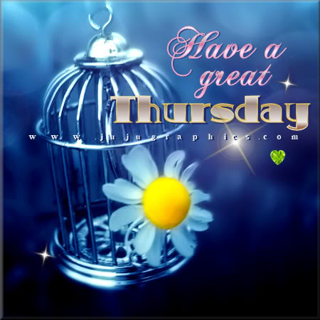 Have A Great Thursday 58 Graphics Quotes Comments Images Amp Greetings For Myspace Facebook