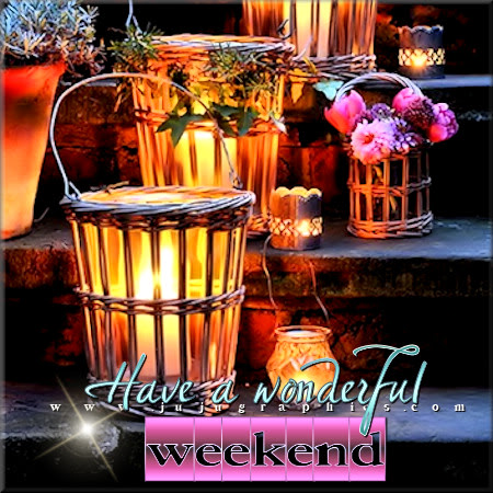 Have A Wonderful Weekend 3 Graphics Quotes Comments Images Amp Greetings For Myspace