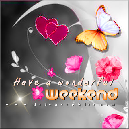 Have A Wonderful Weekend 7 Graphics Quotes Comments