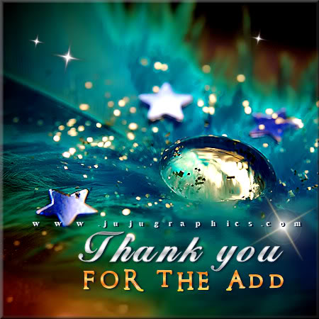 Thank You For The Add 28 Graphics Quotes Comments Images Amp Greetings For Myspace Facebook