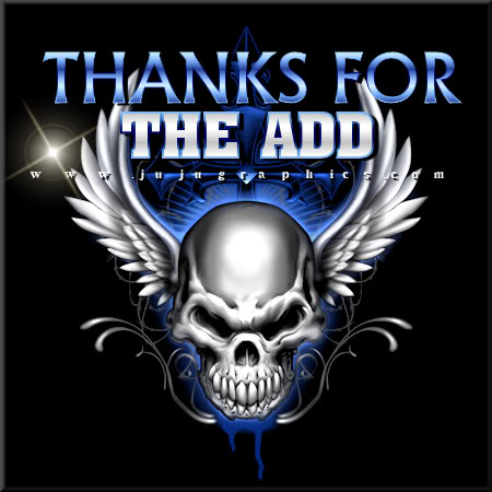 Thanks For The Add Graphics Quotes Comments Images Amp Greetings For Myspace Facebook