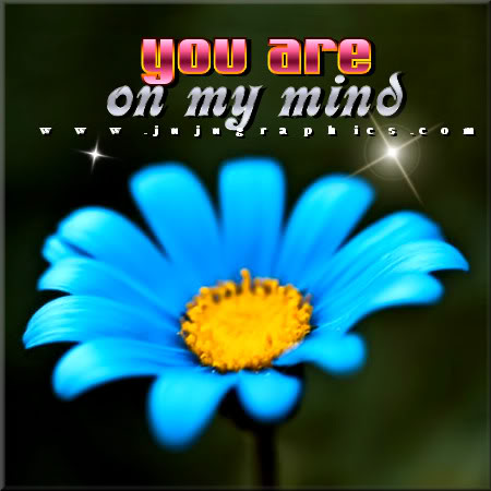 You Are On My Mind Graphics Quotes Comments Images