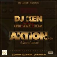 """DOWNLOAD: Dj Ken ft Awilo, Arafat & Toofan – """"Aktion Mix (Makossa Version)"""""""