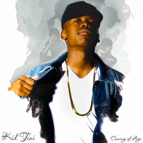 "DOWNLOAD EP: Kid Tini - ""Coming Of Age"""