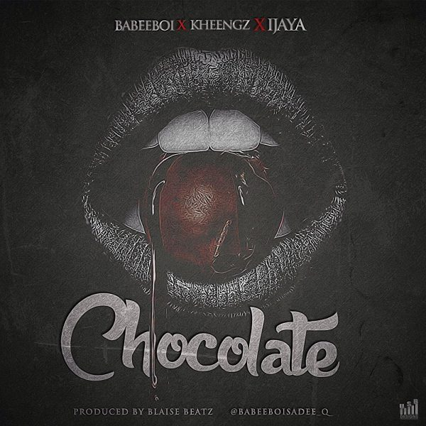 "JBAudio: Babeeboi - ""Chocolate"" ft Ijaya & Kheengz"