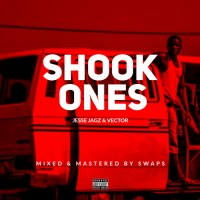 JBAudio: Vector & Jesse Jagz - Shook Ones (Freestyle)