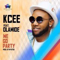 JBAudio: Kcee ft. Olamide – We Go Party (Prod By Mystro)
