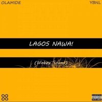 DOWNLOAD ALBUM: Olamide - Lagos Nawa!