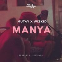 MUT4Y & Wizkid - Manya (Prod By Killertunes)
