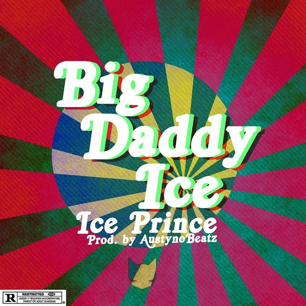 Ice Prince – Big Daddy Ice