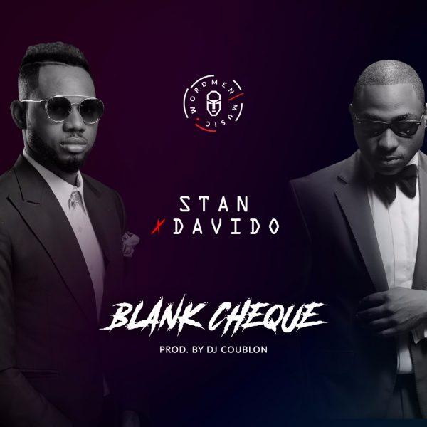 Stan & Davido - Blank Cheque (Prod Dj Coublon)