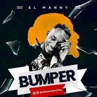 EL Manny - Bumper (Prod By Blaisebeatz)
