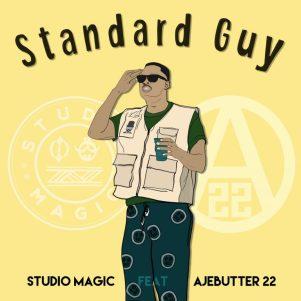 Studio Magic – Standard Guy ft. Ajebutter22