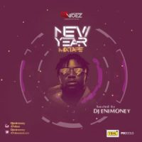 DOWNLOAD: Dj Enimoney – New Year Mixtape
