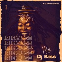 DJ Kiss - In House With DJ Kiss Mixtape