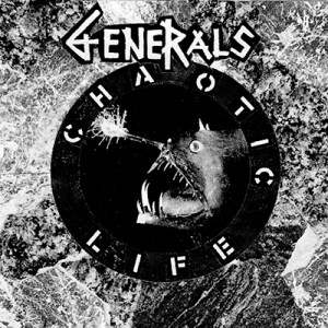 Generals: Chaotic life EP 7″