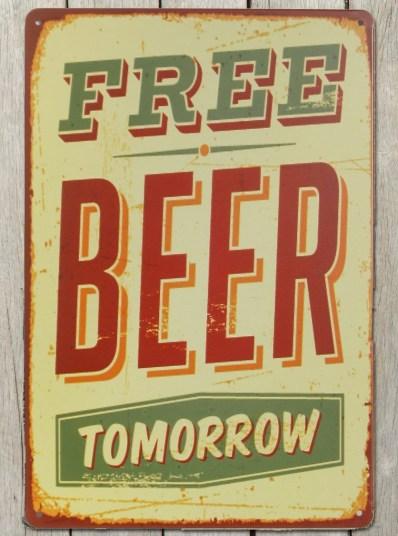 Free beer tomorrow skilt, Gratis øl i morgen skilt, Retro skilte, Retro skilte til hjemmet, Retro skilte til væggen, køb Retro skilte, Retro skilte julegave, julegave,