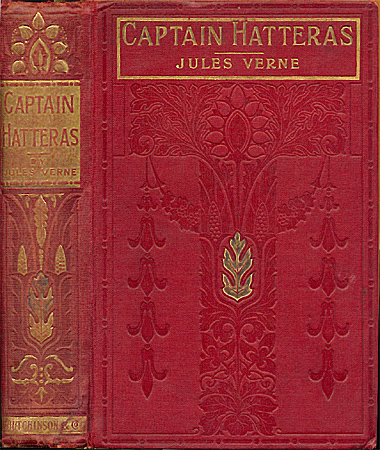 Captain Hatteras/The English at the North Pole, London: Hutchinson