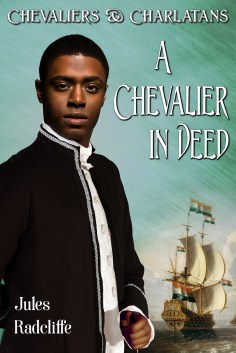 Cover of A Chevalier in Deed by Jules Radcliffe