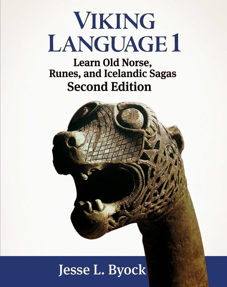 Viking, Old Norse, Viking Language, JWP, Jules William Press, Vikings, Archaeology, History, Norse, Medieval, Sagas, Saga, the viking slave trilogy, historical fiction, land of wooden gods, people of the dawn, sacrificial smoke, Scandinavia, jesse byock, jesse l. byock, viking language 1, viking language 2