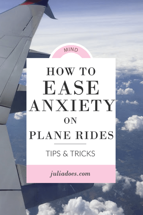 How to Help your Anxiety on Plane Rides