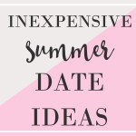 Inexpensive Summer Date Ideas