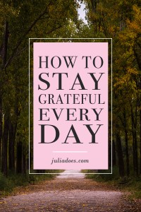 Ways To Stay Grateful Every Day