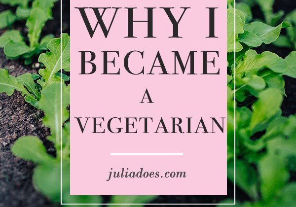 Why I Became Vegetarian