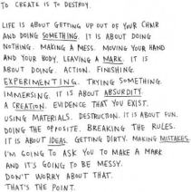 to create is to destroy