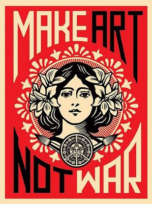 Make Art Not War by Obey