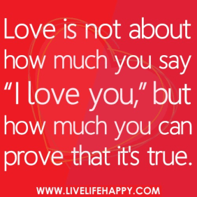 Love is Not About How Much You Say…