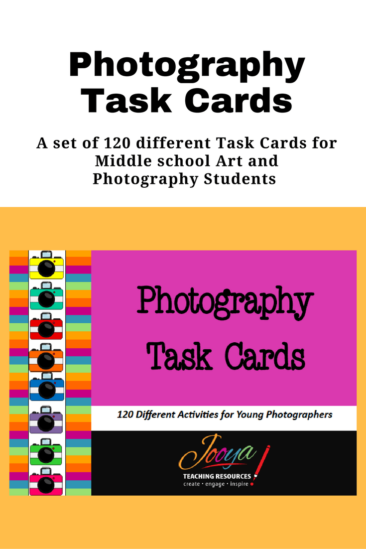 120 Photography Task Cards by Jooya Teaching Resources. This resource is perfect for the young and aspiring photographer, photography clubs, assignment work or even for early finishers. It is a great addition to the Middle School classroom.